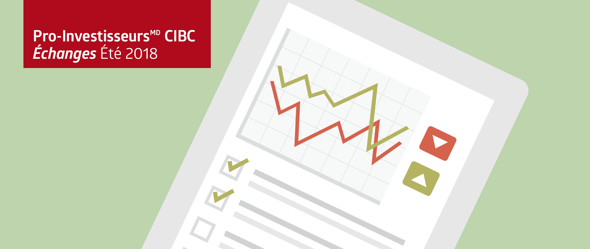 Pro-Investisseurs(MD) CIBC Échanges Été 2018