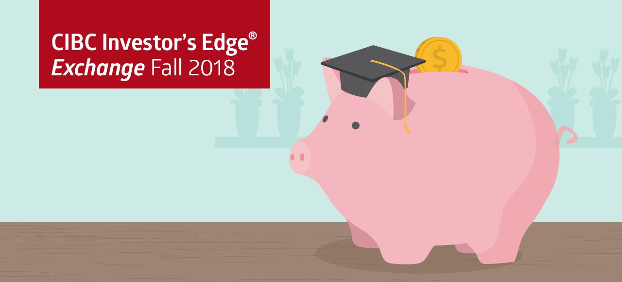 CIBC Investor's Edge Exchange Fall 2018